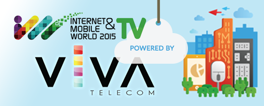 VIVA Telecom la Internet & Mobile World 2015